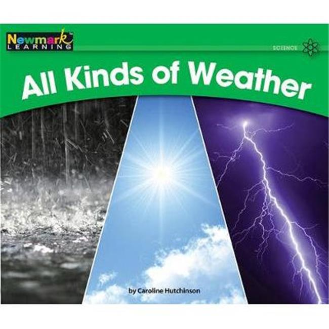 Newmark Learning NL0375 Science Volume 2 - All Kinds of Weather