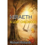 Hiraeth : A Lost Childhood