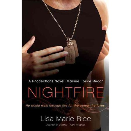 Nightfire: A Protectors Novel: Marine Force Recon by