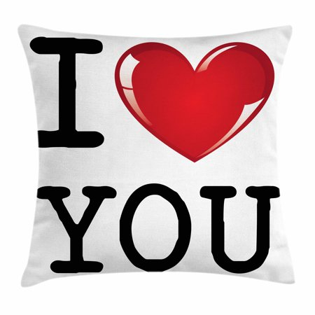 I Love You Throw Pillow Cushion Cover, Valentines Message Birthday Best Friends Love Celebration Together Theme, Decorative Square Accent Pillow Case, 16 X 16 Inches, Red White Black, by