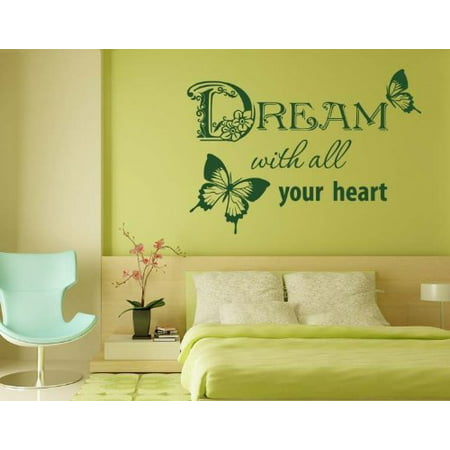 Dream with all your heart Wall Decal - wall decal, sticker, mural vinyl art home decor, quotes and sayings - 4032 - Black, 35in x 25in - Black Sayings