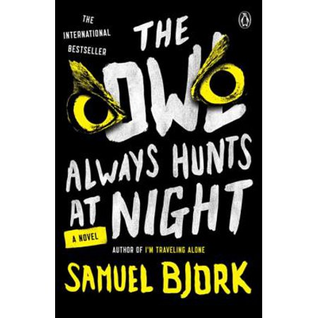 The Owl Always Hunts at Night - eBook - Owl Always Love You