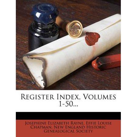 Register Index, Volumes 1-50...