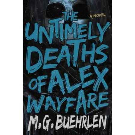 The Untimely Deaths of Alex Wayfare - Untimely Death