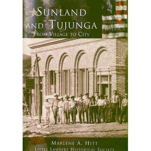 Sunland And Tujunga, Ca: From Village to City