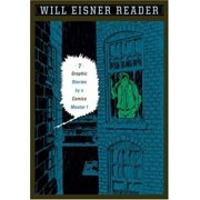 Will Eisner Reader : Seven Graphic Stories by a Comics Master
