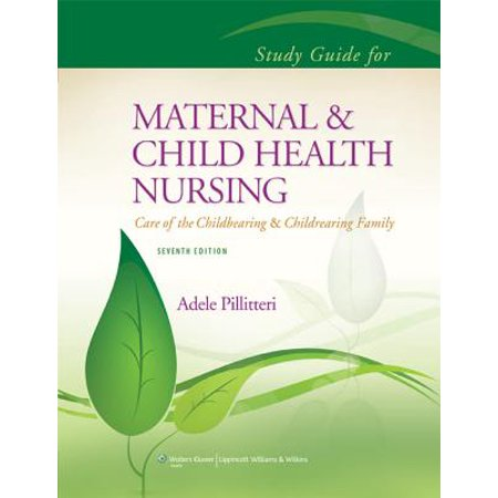 Study Guide to Accompany Maternal and Child Health