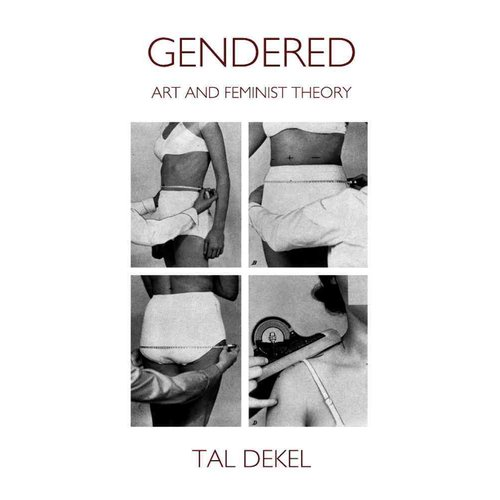 Gendered: Art and Feminist Theory