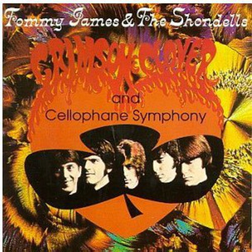Tommy James & the Shondells - Crimson & Clover/Cellophane Sy [CD]
