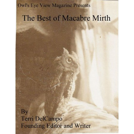 Owl's Eye View Magazine Presents The Best of Macabre Mirth -