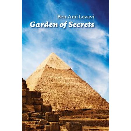 Garden of Secrets : The True Meaning of Biblical and Other Ancient Myths