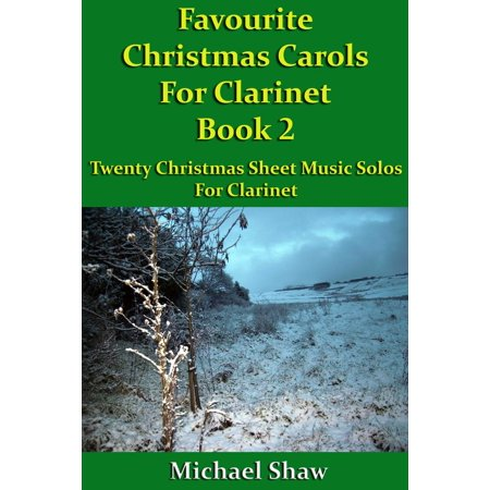 Favourite Christmas Carols For Clarinet Book 2 - eBook