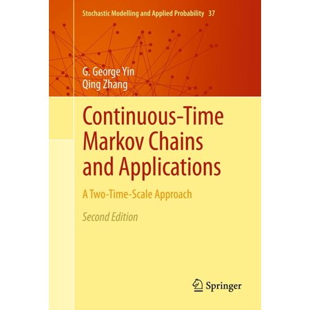 Continuous-Time Markov Chains and Applications - (Applications Of Markov Chains In Chemical Engineering)