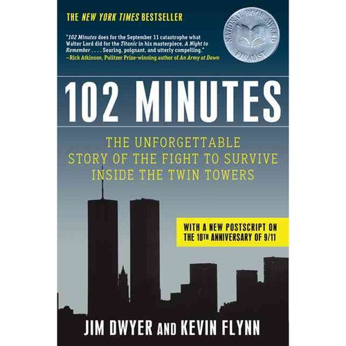 102 Minutes: The Unforgettable Story of the Fight to Survive Inside the Twin Towers