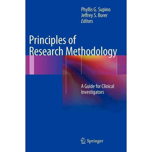 Principles of Research Methodology: A Guide for Clinical Investigators