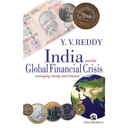 India and the Global Financial Crisis - eBook (Best Financial Newspapers In India)