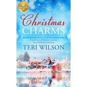 Christmas Charms : A Small-Town Christmas Romance from Hallmark Publishing (Paperback)