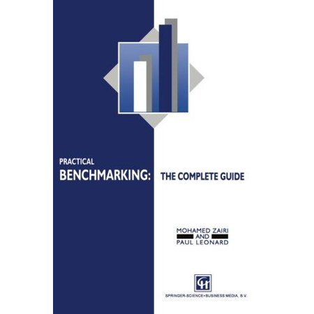 Practical Benchmarking: The Complete Guide: A Complete Guide (1996) - image 1 of 1