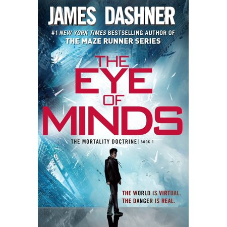 The Eye of Minds (the Mortality Doctrine, Book One) (Paperback)