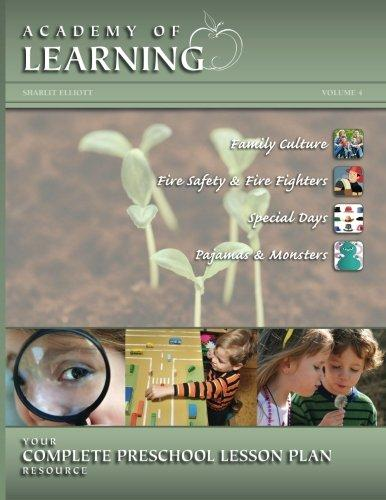 Academy of Learning Your Complete Preschool Lesson Plan Resource Volume 4 by