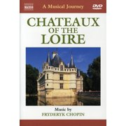 A Musical Journey: Ch�teaux of the Loire by