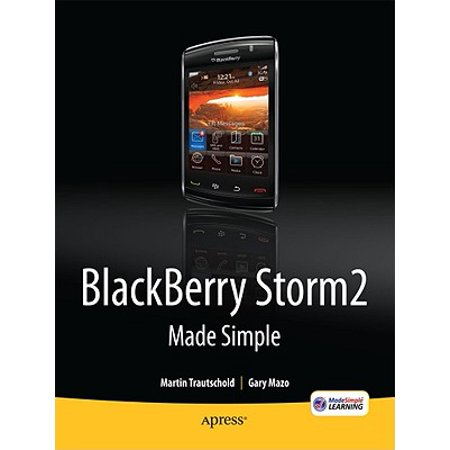 - Blackberry Storm2 Made Simple : Written for the Storm 9500 and 9530, and the Storm2 9520, 9530, and 9550