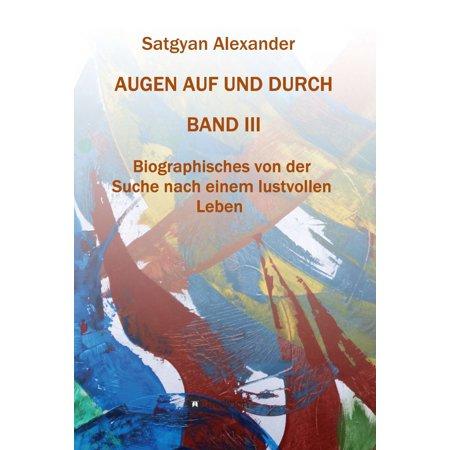 AUGEN AUF UND DURCH - Autobiographie Band 3 - eBook (Augen Auf Acid)