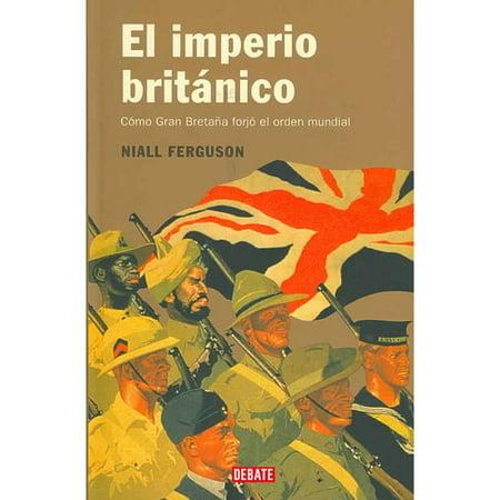Modern Gran Key (El imperio britanico/ Empire: Como Gran Bretana forjo el orden mundial/ How Great Britain Made the Modern World)