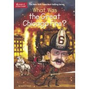 What Was...?: What Was the Great Chicago Fire? (Hardcover)