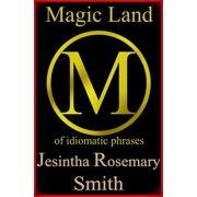 Magic Land M of idiomatic phrases - eBook