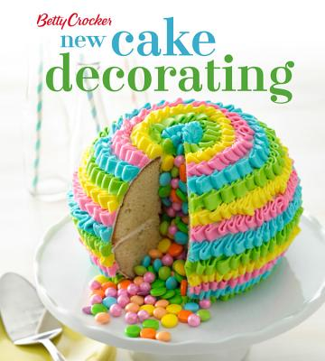 Betty Crocker New Cake Decorating