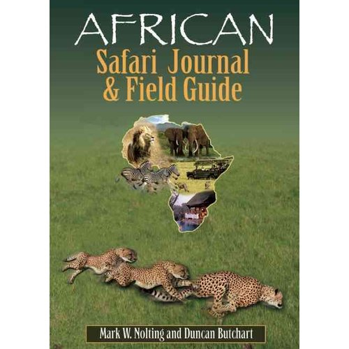 African Safari Journal & Field Guide