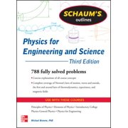 Schaum's Outline of Physics for Engineering and Science : 788 Solved Problems + 25 Videos