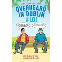 Overheard in Dublin #LOL - eBook