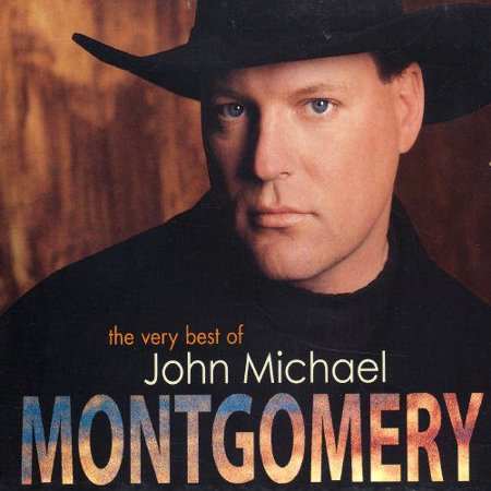 VERY BEST OF JOHN MICHAEL MONTGOMERY (CD)