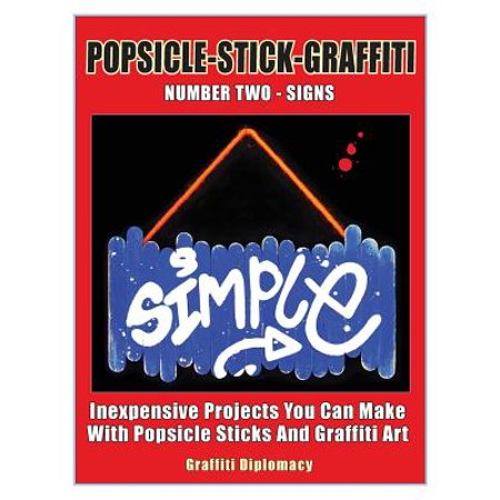 Popsicle-Stick-Graffiti/ Number Two/ Signs : Inexpensive Projects You Can Make with Popsicle Sticks and Graffiti (Easy Things To Make Out Of Popsicle Sticks)