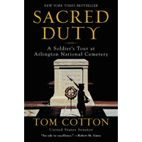 Sacred Duty: A Soldier's Tour at Arlington National Cemetery (Paperback)