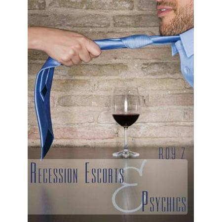 Recession Escorts & Psychics - eBook (Best Escorts In Us)