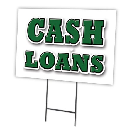 Cash Loans 18 X24  Yard Sign   Stake Outdoor Plastic Coroplast Window