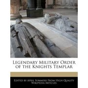 Legendary Military Order of the Knights Templar