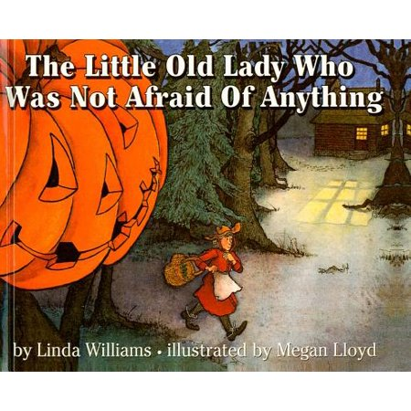 The Little Old Lady Who Was Not Afraid of Anything (Hardcover)