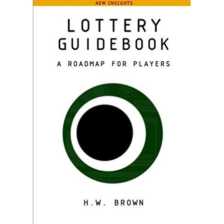 Lottery Guidebook  A Roadmap For Players  New Insights