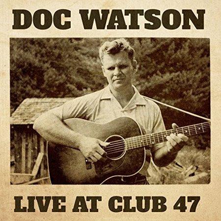 Doc Watson - Live at Club 47 - Vinyl Doc Martens Club