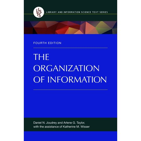 The Organization of Information, 4th Edition (Red 4th Edition)