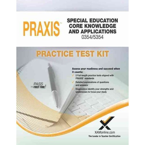 PRAXIS Special Education: Core Knowledge and Applications 0354/5354 Practice Test Kit