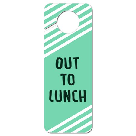 Out to Lunch Teal with White Stripes Plastic Door Knob Hanger Sign