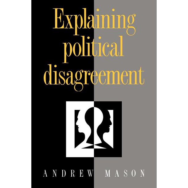 Explaining Political Disagreement (Paperback)