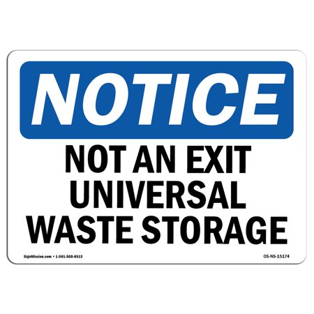 OSHA Notice - Not An Exit Universal Waste Storage Sign | Heavy Duty Universal Exit Sign