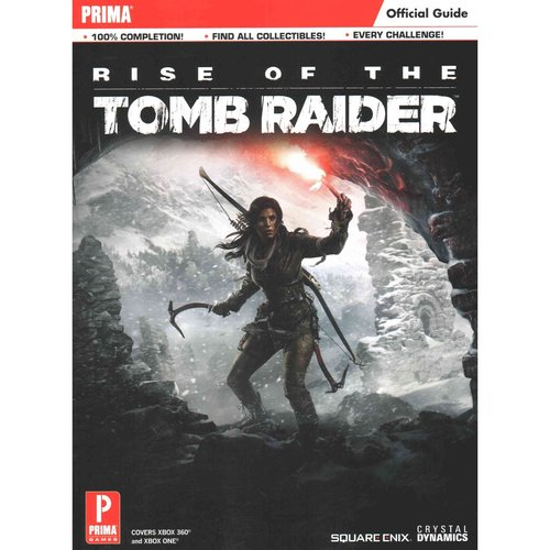 Rise of the Tomb Raider: Collector's Edition Guide