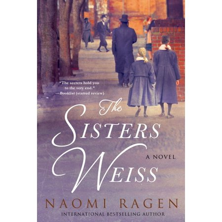 The Sisters Weiss : A Novel - The Weiss Life Halloween